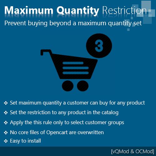Maximum quantity purchase restriction